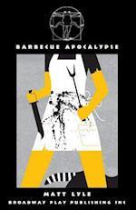 Barbecue Apocalypse