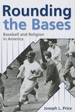 Rounding the Bases (Sports and Religion)