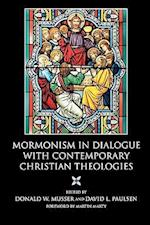 Mormonism in Dialogue with Contemporary Christian Theologies