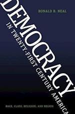 Democracy in Twenty-First Century America (Voices of the African Diaspora)