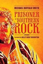 Prisoner of Southern Rock