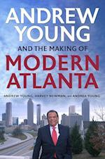 Andrew Young and the Making of Modern