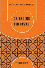 Dribbling for Dawah (Sports and Religion)