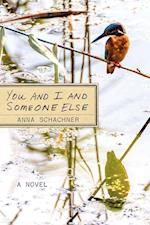 You and I and Someone Else
