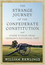 The Strange Journey of the Confederate Constitution