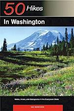 Explorer's Guide 50 Hikes in Washington (50 Hikes in Washington Walks Hikes Backpacks in the)