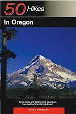 Explorer's Guide 50 Hikes in Oregon (50 Hikes in Oregon Walks Hikes Backpacking Adventures)