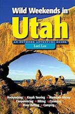 Wild Weekends in Utah