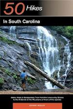 Explorer's Guide 50 Hikes in South Carolina (Explorers 50 Hikes)