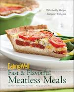 EatingWell Fast & Flavorful Meatless Meals af Jessie Price, The Eatingwell Test Kitchen