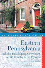 Explorer's Guide Eastern Pennsylvania