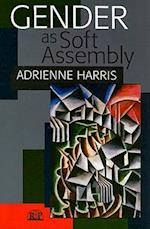 Gender as Soft Assembly (Relational Perspectives Book Series, nr. 25)