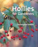 Hollies for Gardeners