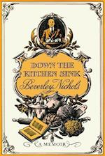Down the Kitchen Sink af Beverley Nichols, Val Biro, Roy Dicks