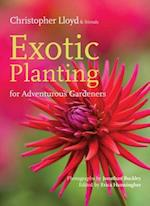 Exotic Planting for Adventurous Gardeners af Christopher Lloyd