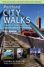 Portland City Walks af Laura O. Foster