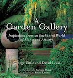 A Garden Gallery af George Little, David Lewis