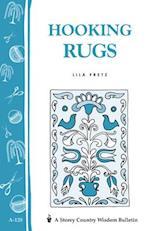 Hooking Rugs (Storey Country Wisdom Bulletin, nr. 120)
