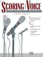 Scoring for Voice