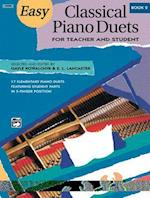 Easy Classical Piano Duets for Teacher and Student, Book 2 af Gayle Kowalchyk