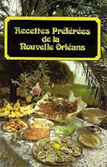 Recettes Preferees de La Nouvelle Orleans