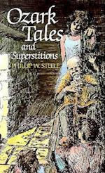 Ozark Tales and Superstitions