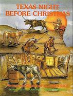 Texas Night Before Christmas (The Night Before Christmas)