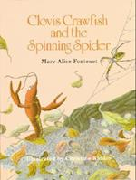 Clovis Crawfish and the Spinning Spider (Clovis Crawfish)