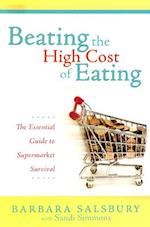 Beating the High Cost of Eating