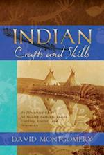 Indian Crafts and Skills af David R. Montgomery