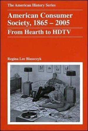 American Consumer Society, 1865 - 2005
