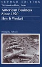 American Business Since 1920 (American History, nr. 29)