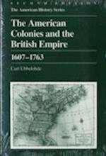 The American Colonies and the British Empire (THE AMERICAN HISTORY SERIES)
