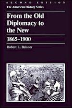 From the Old Diplomacy to the New (American History Harlan Davidson)