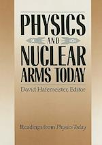 Physics and Nuclear Arms Today (Readings from Physics Today, nr. 4)