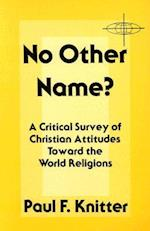 No Other Name? (American Society of Missiology, nr. 7)