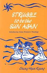Struggle to Be the Sun Again (Introducing Asian womens theology)