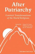 After Patriarchy (Faith Meets Faith)