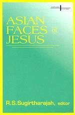 Asian Faces of Jesus (Faith cultures series)