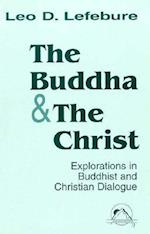 The Buddha and the Christ (Faith Meets Faith)