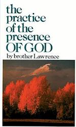 The Practice of the Presence of God af Brother Lawrence