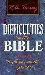 Difficulties in the Bible af R. A. Torrey