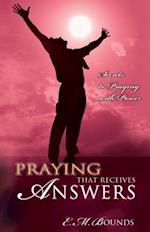 Praying That Receives Answers af Edward M. Bounds