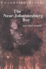 Near-Johannesburg Boy and Other Poems