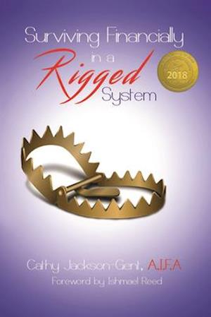 Surviving Financially in a Rigged System