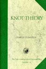 Knot Theory (Mathematical Association of America Textbooks, nr. 24)