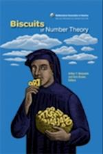 Biscuits of Number Theory (DOLCIANI MATHEMATICAL EXPOSITIONS)