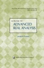A Guide to Advanced Real Analysis (DOLCIANI MATHEMATICAL EXPOSITIONS, nr. 37)