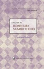 A Guide to Elementary Number Theory (DOLCIANI MATHEMATICAL EXPOSITIONS, nr. 41)
