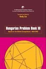Hungarian Problem Book III (ANNELI LAX NEW MATHEMATICAL LIBRARY, nr. 42)